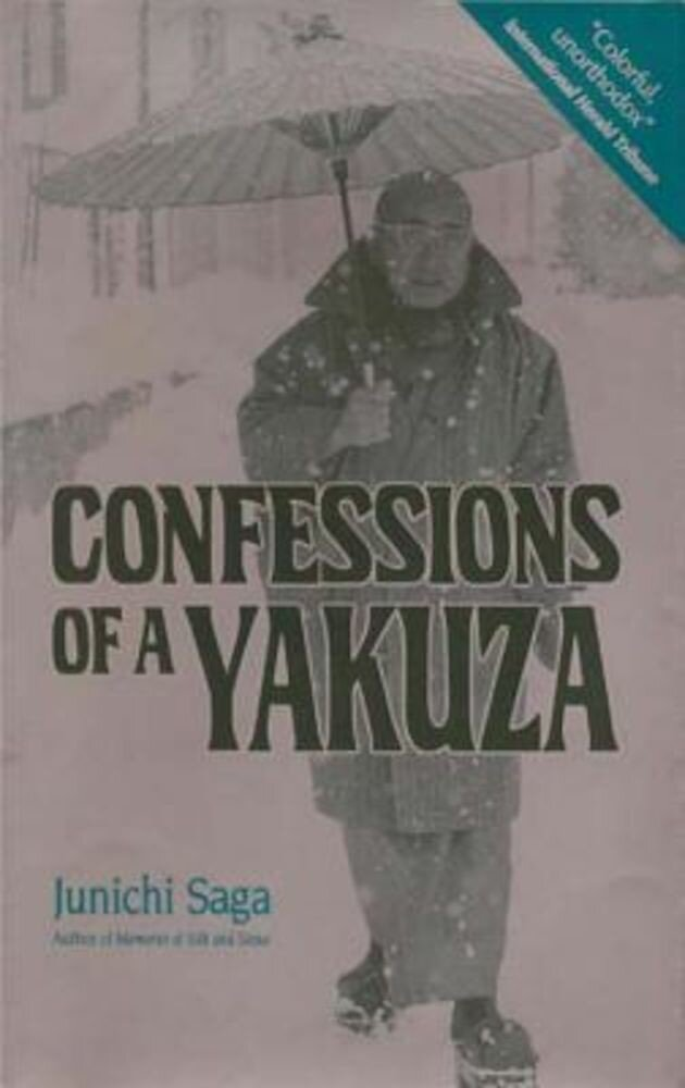 Confessions of a Yakuza: A Life in Japan's Underworld, Paperback