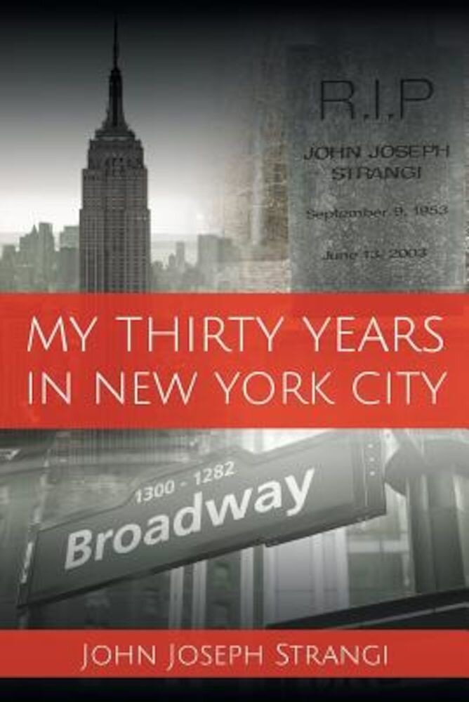 My Thirty Years in New York City, Paperback