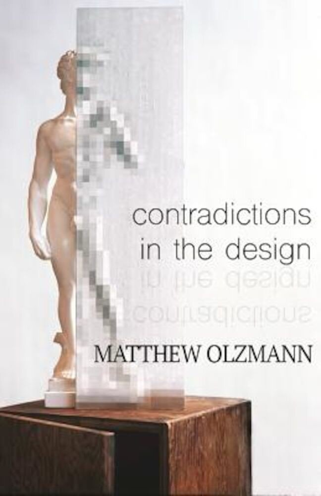 Contradictions in the Design, Paperback