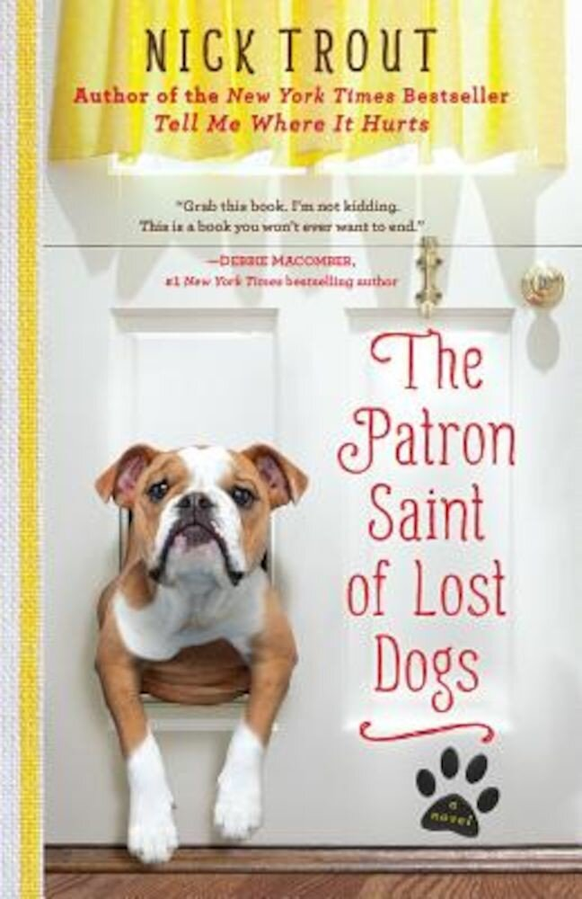 The Patron Saint of Lost Dogs, Paperback