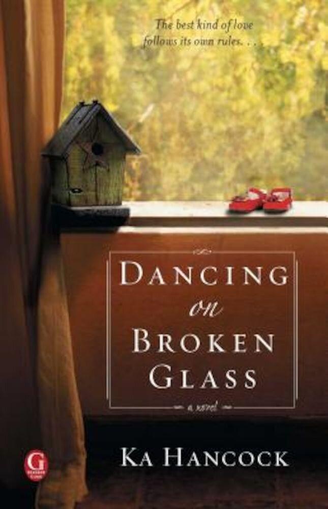 Dancing on Broken Glass, Paperback