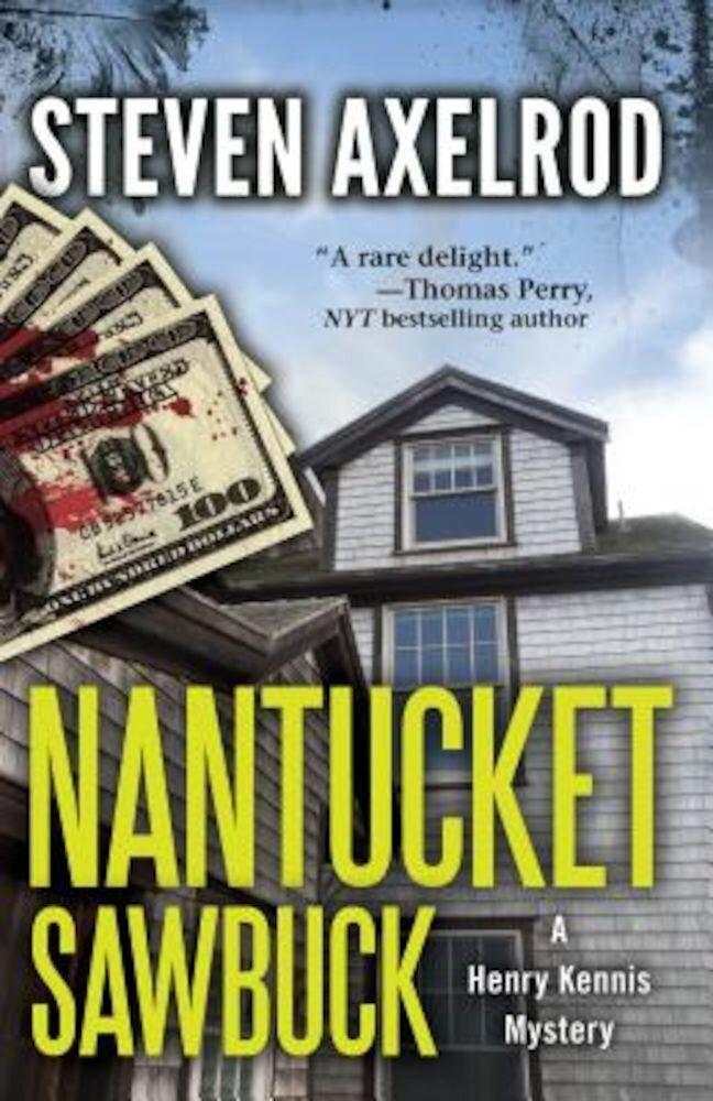 Nantucket Sawbuck: A Henry Kennis Mystery, Paperback