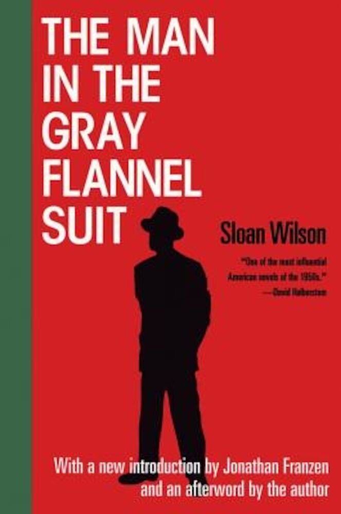 The Man in the Gray Flannel Suit, Paperback