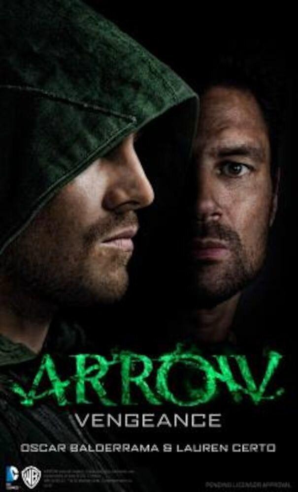 Arrow - Vengeance, Paperback