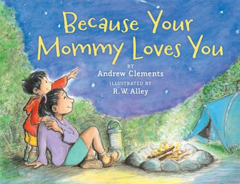 Because Your Mommy Loves You, Paperback