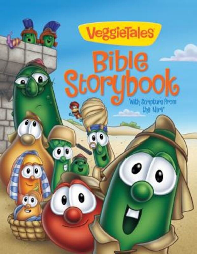 VeggieTales Bible Storybook: With Scripture from the NIRV, Hardcover