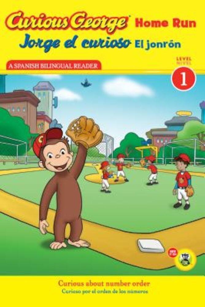 Jorge El Curioso El Jonron/Curious George Home Run, Paperback