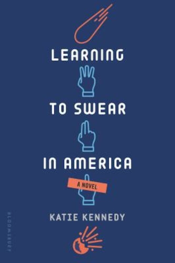 Learning to Swear in America, Paperback