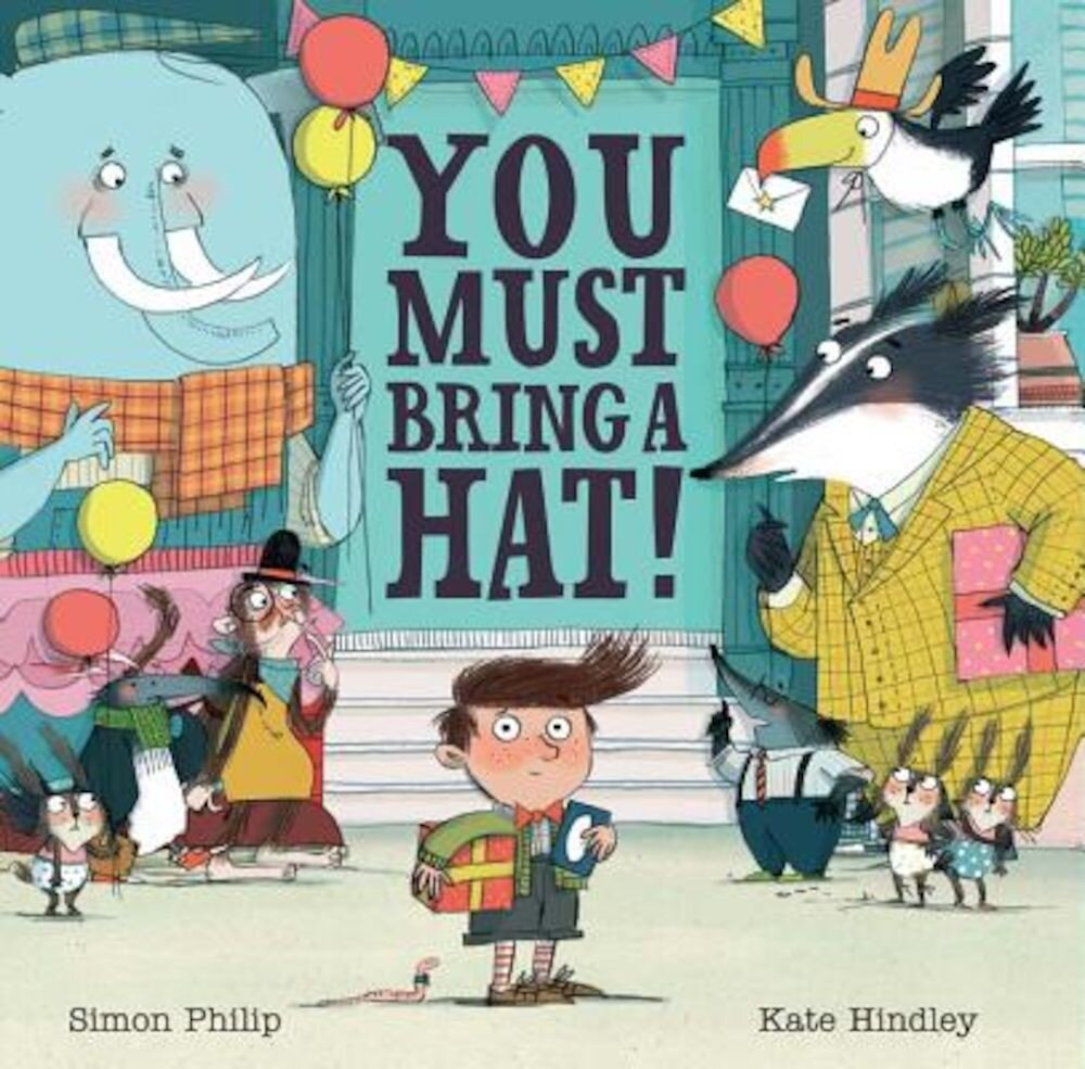 You Must Bring a Hat!, Hardcover