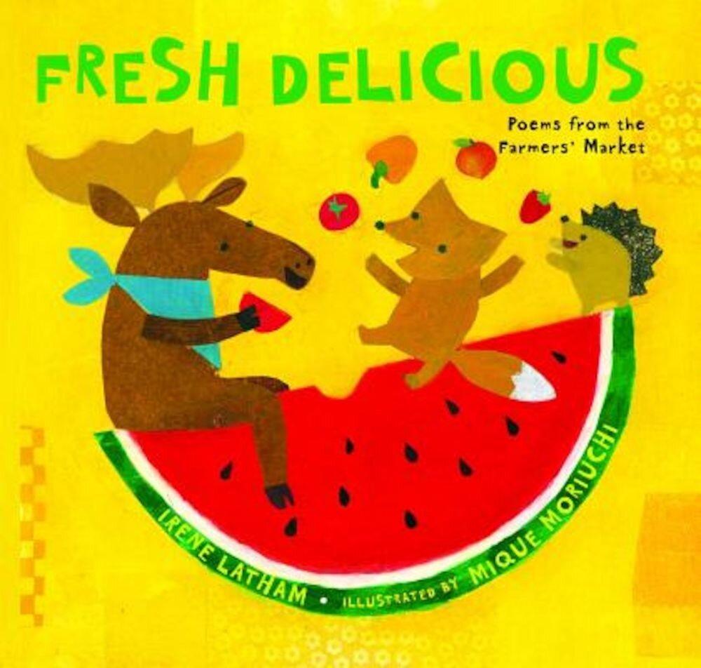 Fresh Delicious, Hardcover