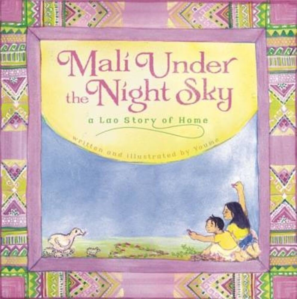 Mali Under the Night Sky: A Lao Story of Home, Hardcover