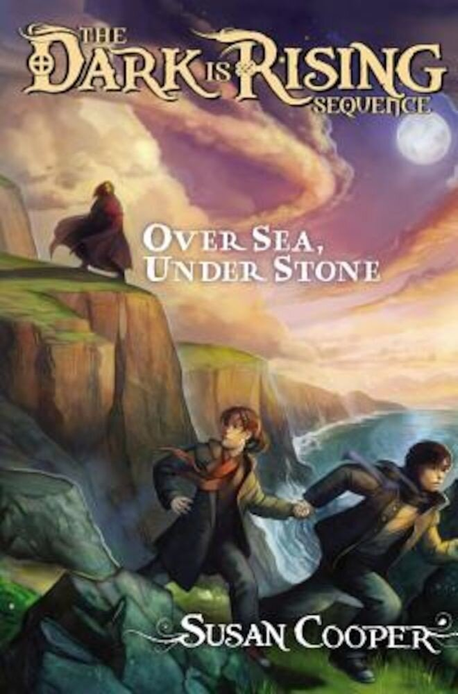 Over Sea, Under Stone, Hardcover
