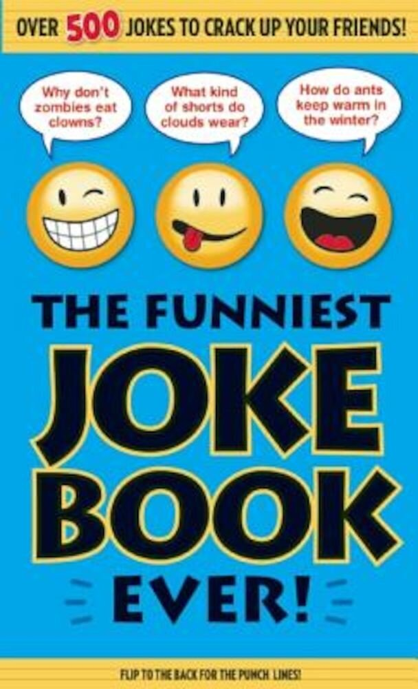 The Funniest Joke Book Ever!, Paperback