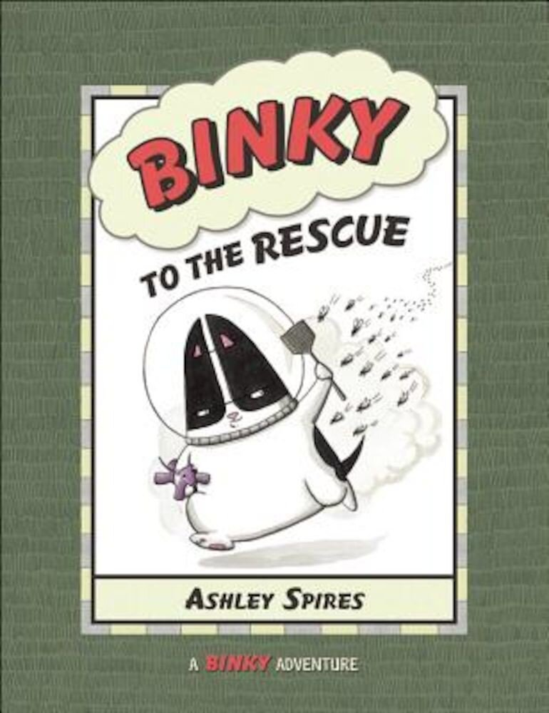 Binky to the Rescue, Paperback