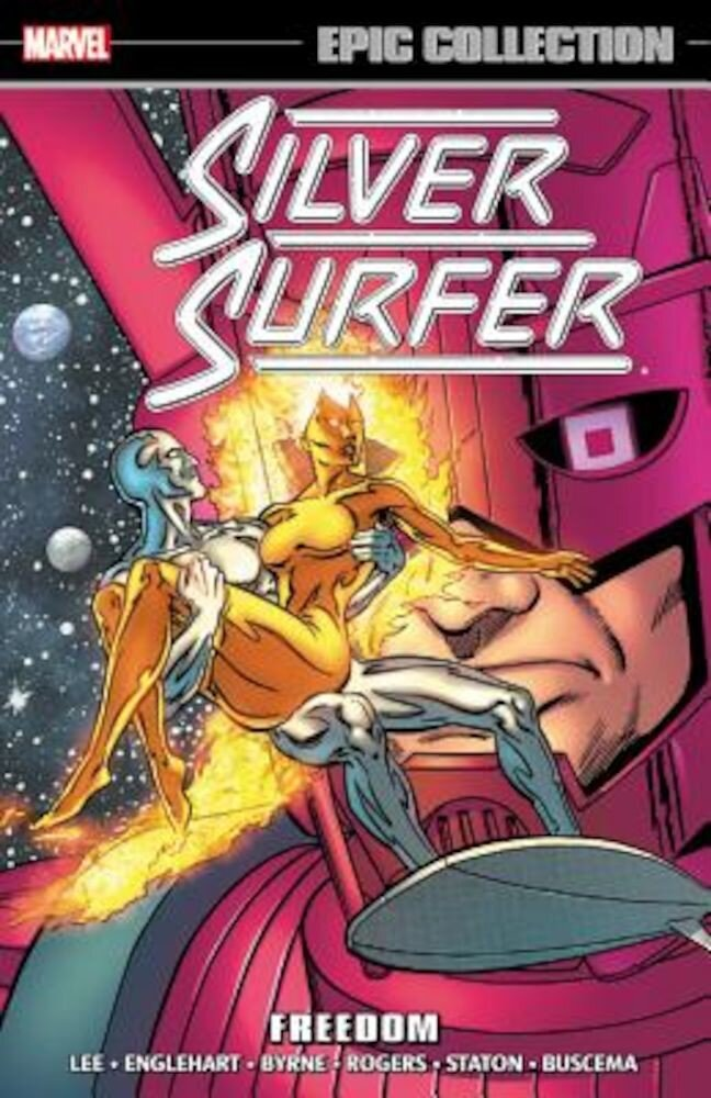 Silver Surfer Epic Collection: Freedom, Paperback