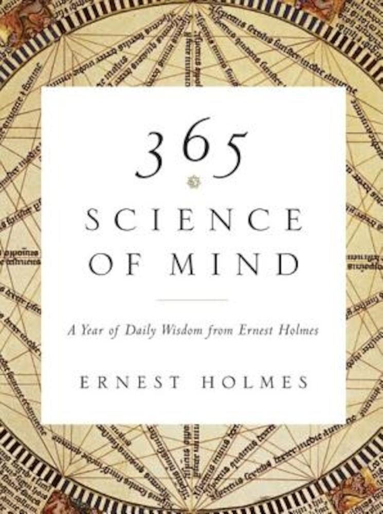 365 Science of Mind: A Year of Daily Wisdom, Paperback