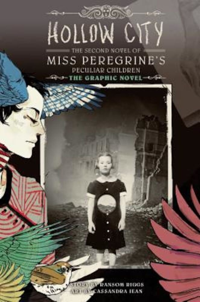 Hollow City: The Graphic Novel: The Second Novel of Miss Peregrine's Peculiar Children, Hardcover