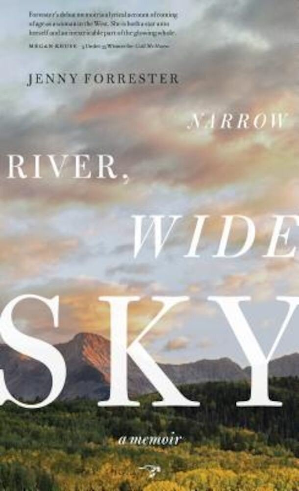 Narrow River, Wide Sky: A Memoir, Paperback