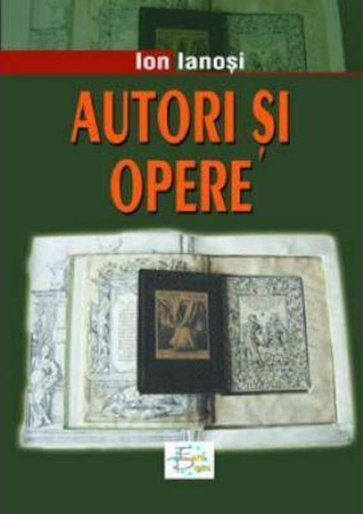 Autori si opere. Culturi occidentale, Vol. I
