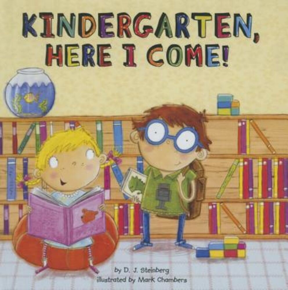 Kindergarten, Here I Come!, Hardcover