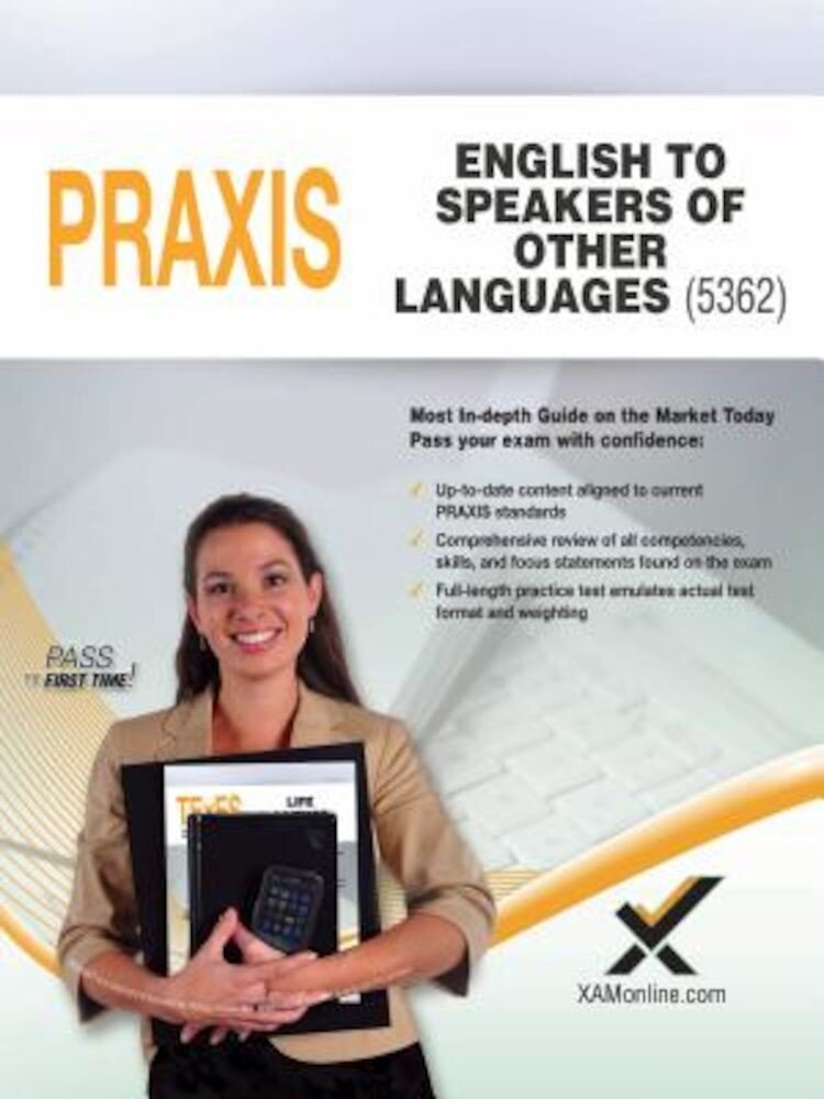 2017 Praxis English to Speakers of Other Languages (ESOL) (5362), Paperback