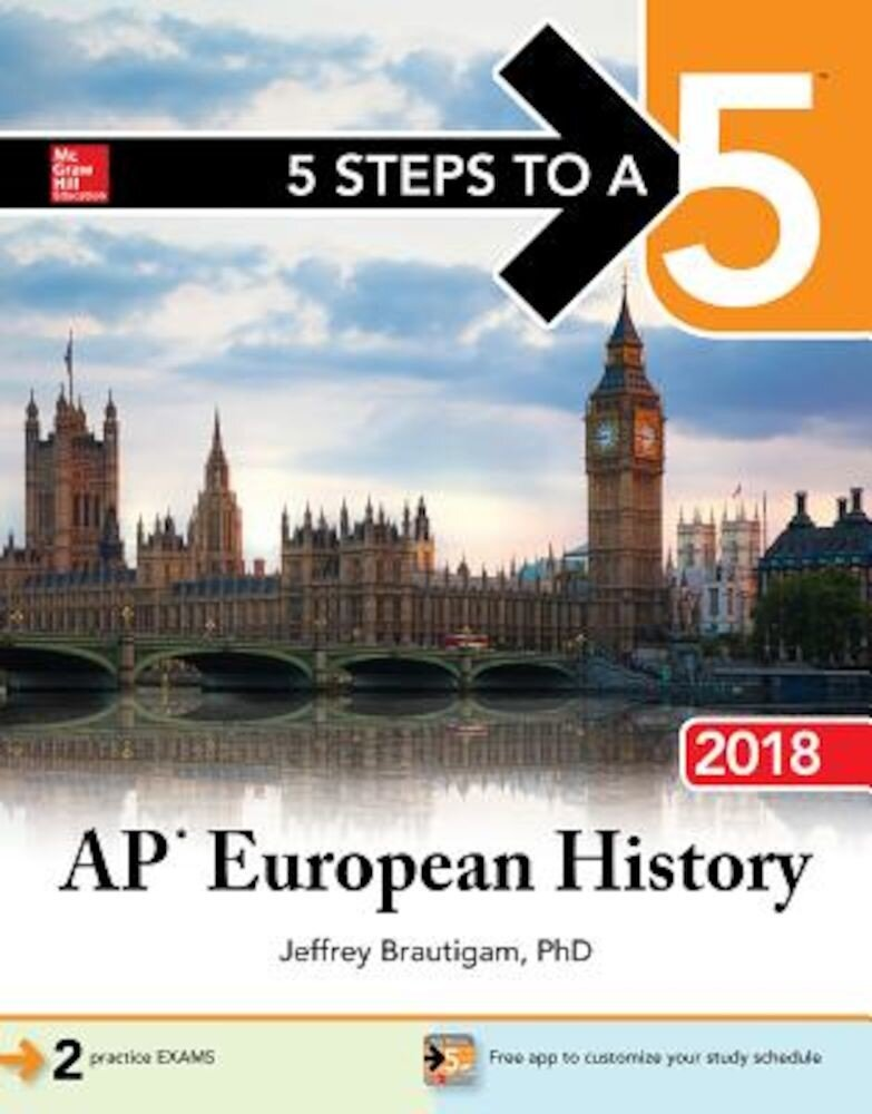5 Steps to a 5: AP European History 2018, Paperback