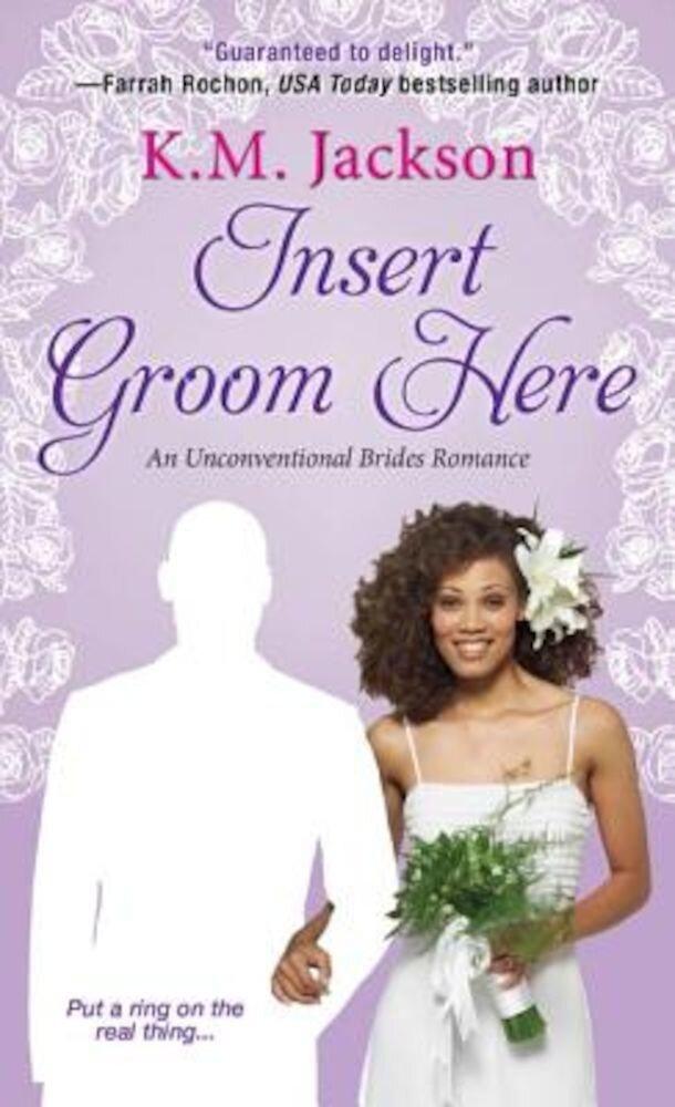 Insert Groom Here, Paperback