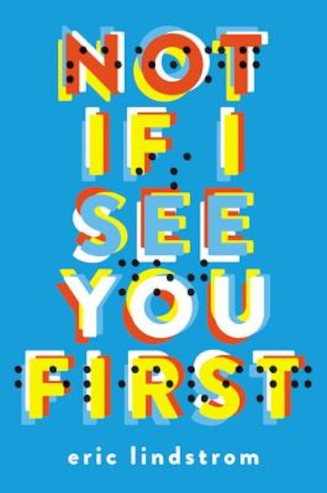 Not If I See You First, Paperback