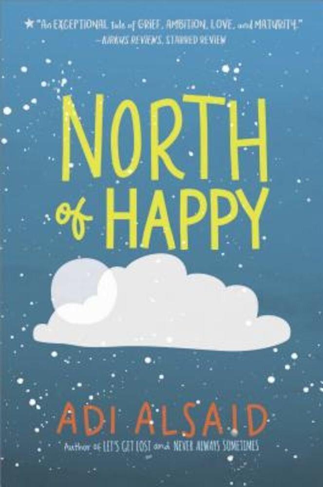 North of Happy, Hardcover