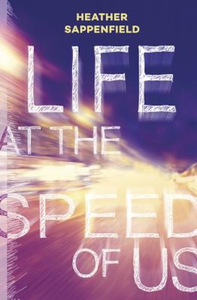 Life at the Speed of Us, Paperback