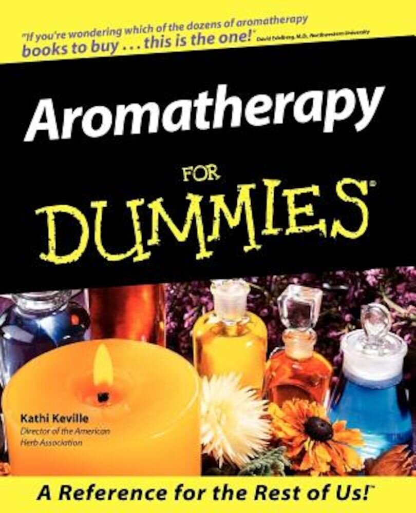 Aromatherapy for Dummies, Paperback