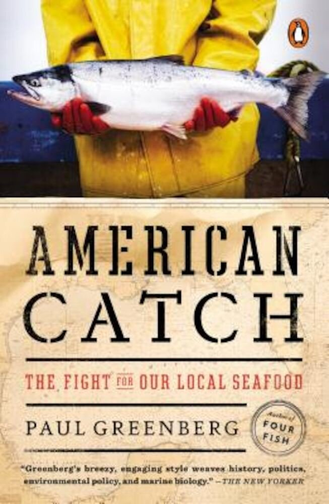 American Catch: The Fight for Our Local Seafood, Paperback