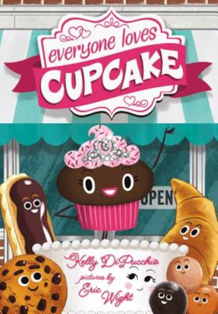 Everyone Loves Cupcake, Hardcover