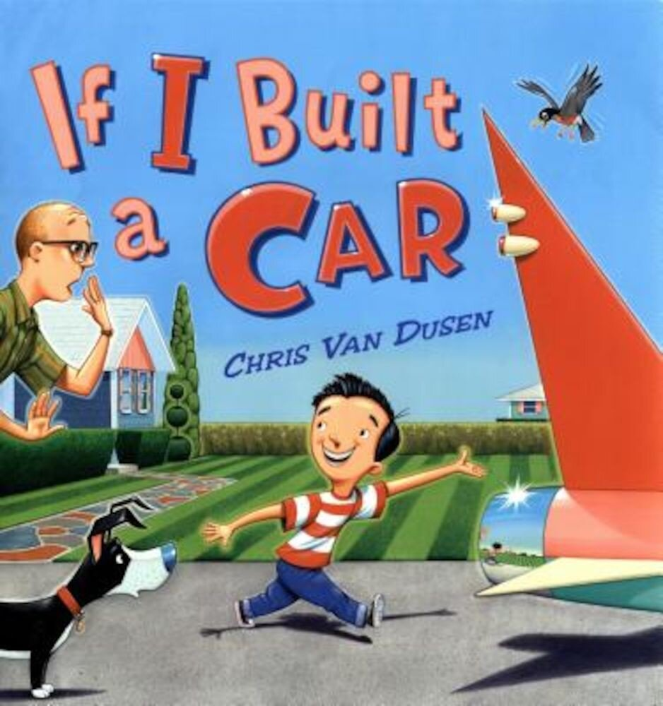 If I Built a Car, Hardcover
