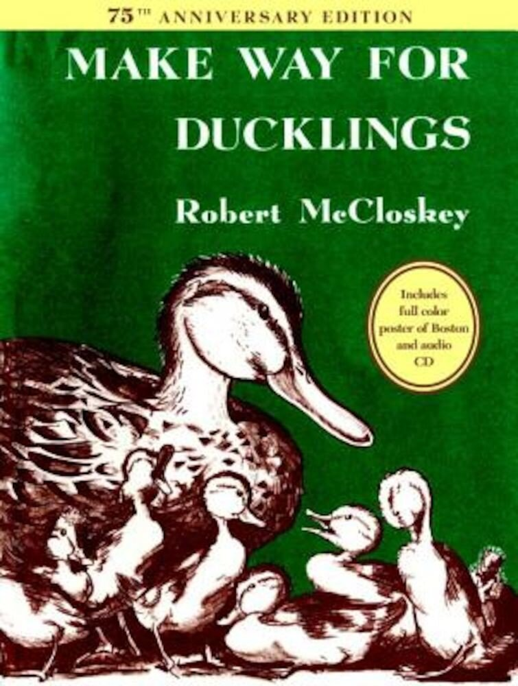 Make Way for Ducklings 75th Anniversary Edition, Hardcover