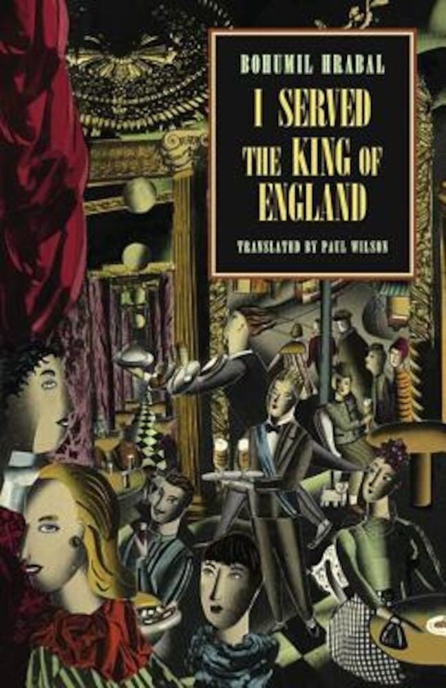 I Served the King of England, Paperback