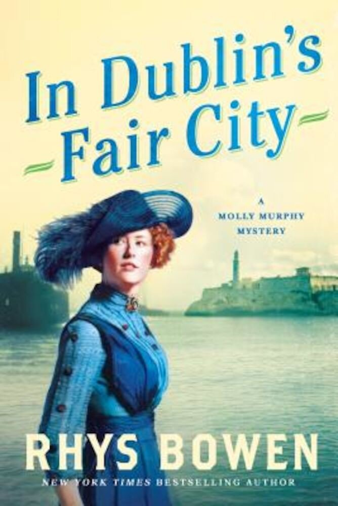 In Dublin's Fair City: A Molly Murphy Mystery, Paperback