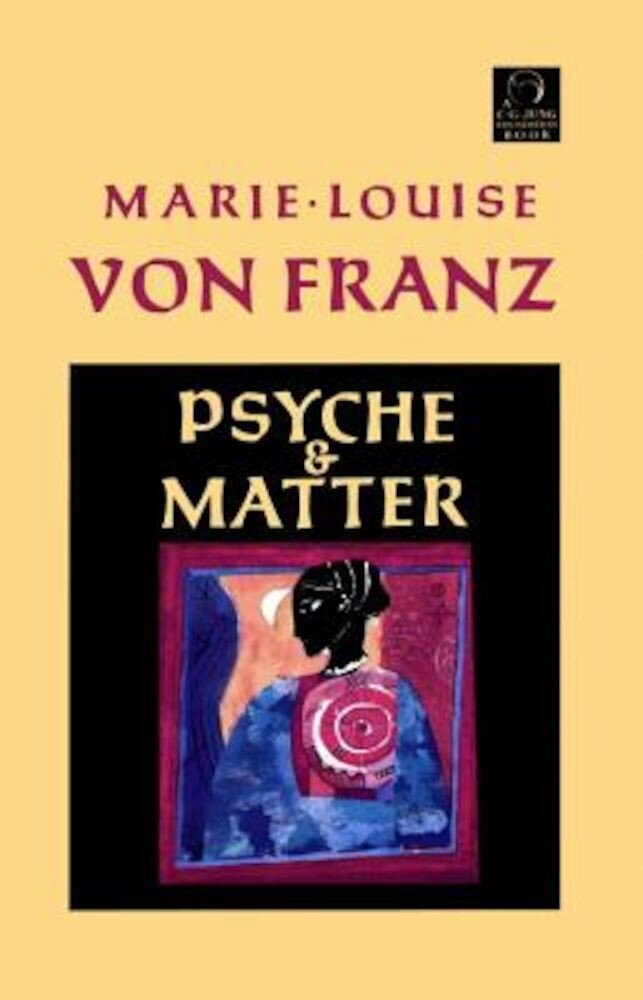 Psyche and Matter, Paperback