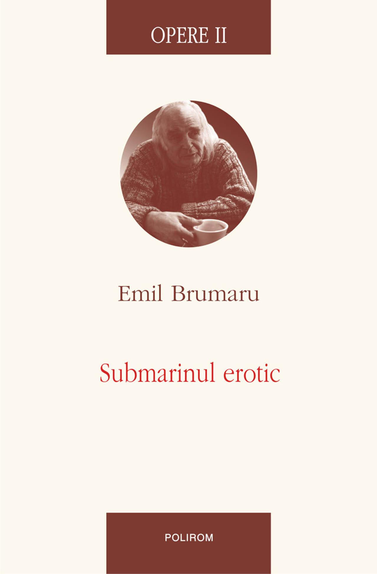 Opere II. Submarinul erotic (eBook)