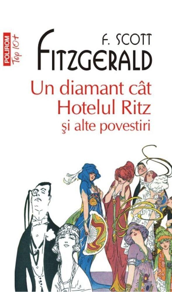 Un diamant cat Hotelul Ritz si alte povestiri (Top 10+)
