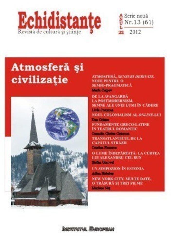 Echidistante, Atmosfera si civilizatie, Nr. 13