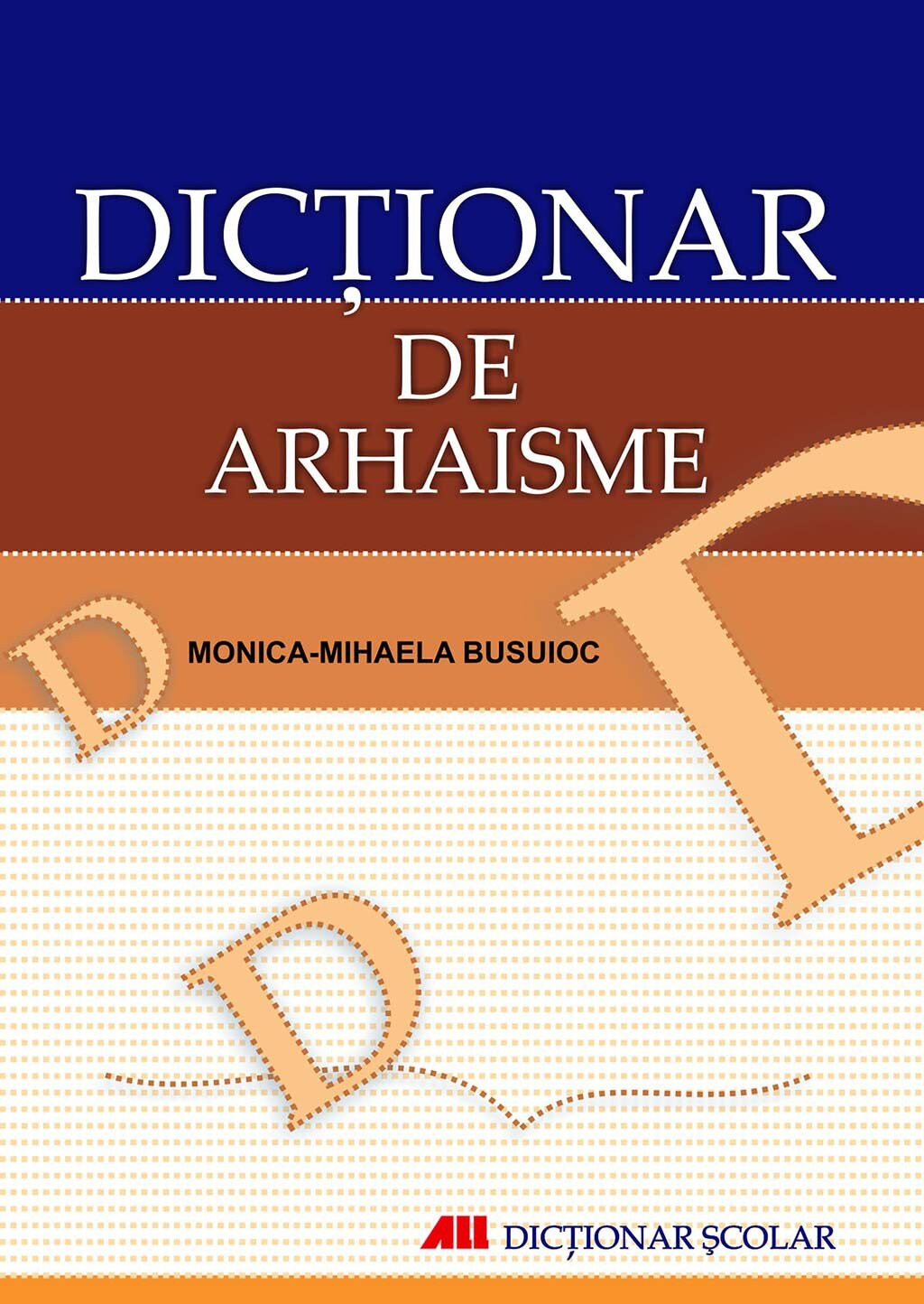 Dictionar de arhaisme (eBook)