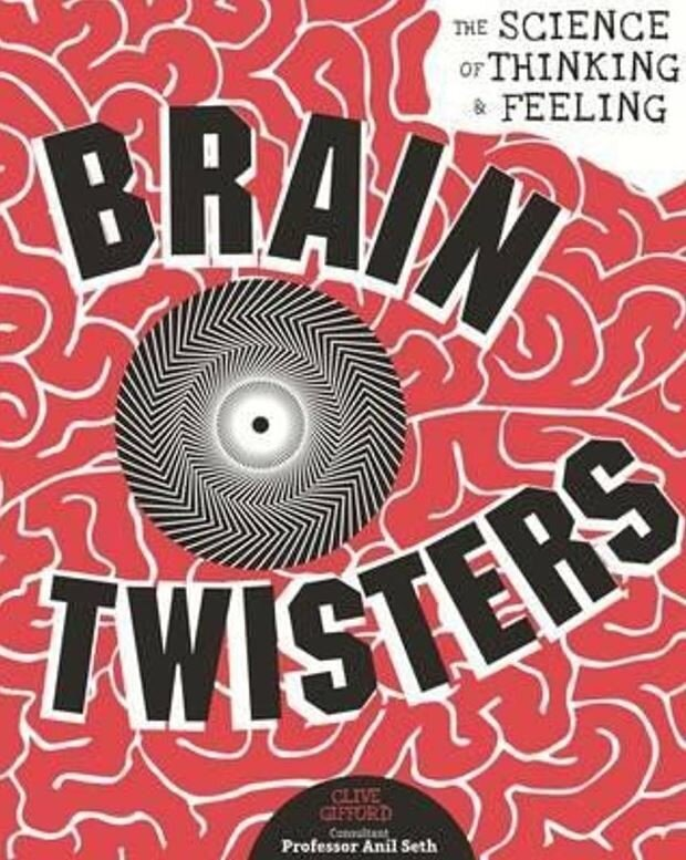 Brain Twisters: The Science of Thinking & Feeling