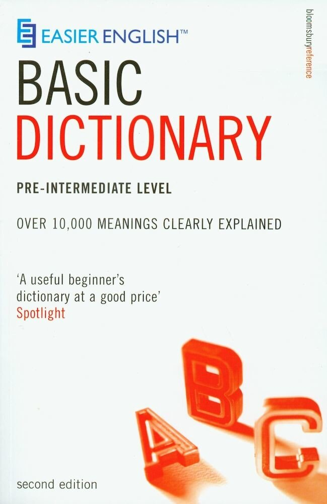 Easier English Basic Dictionary: Pre-intermediate Level: Over 10.000 Terms Clearly Defined