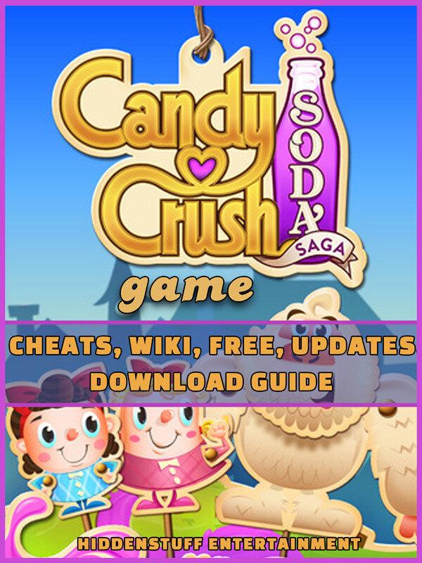 Candy Crush Soda Saga Game Cheats, Wiki, Free, Updates, Download Guide (eBook)