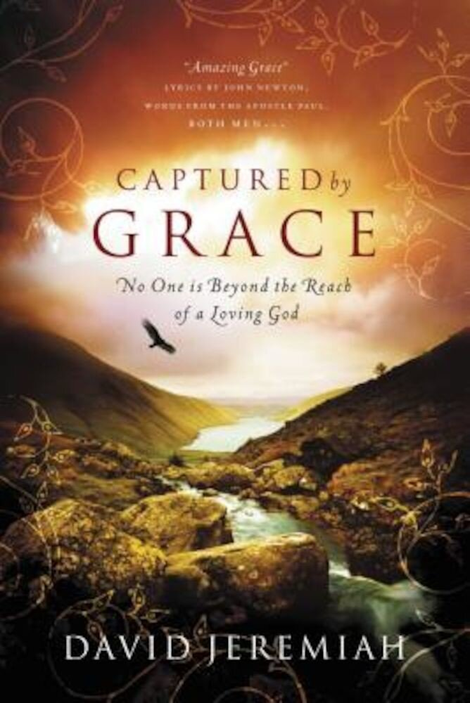 Captured by Grace: No One Is Beyond the Reach of a Loving God, Paperback