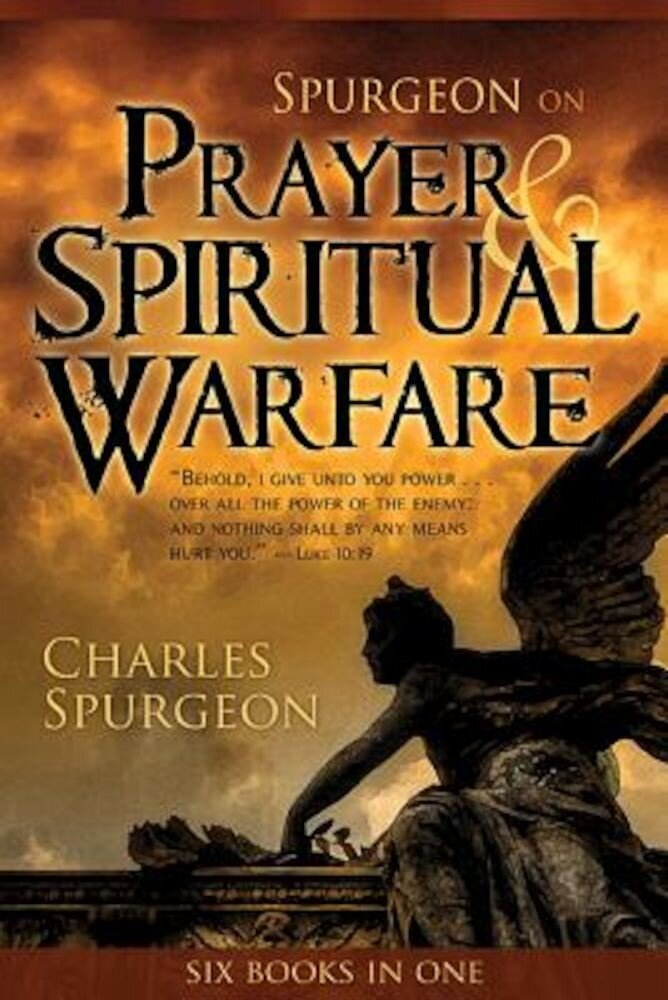 Spurgeon on Prayer and Spiritual Warfare, Paperback