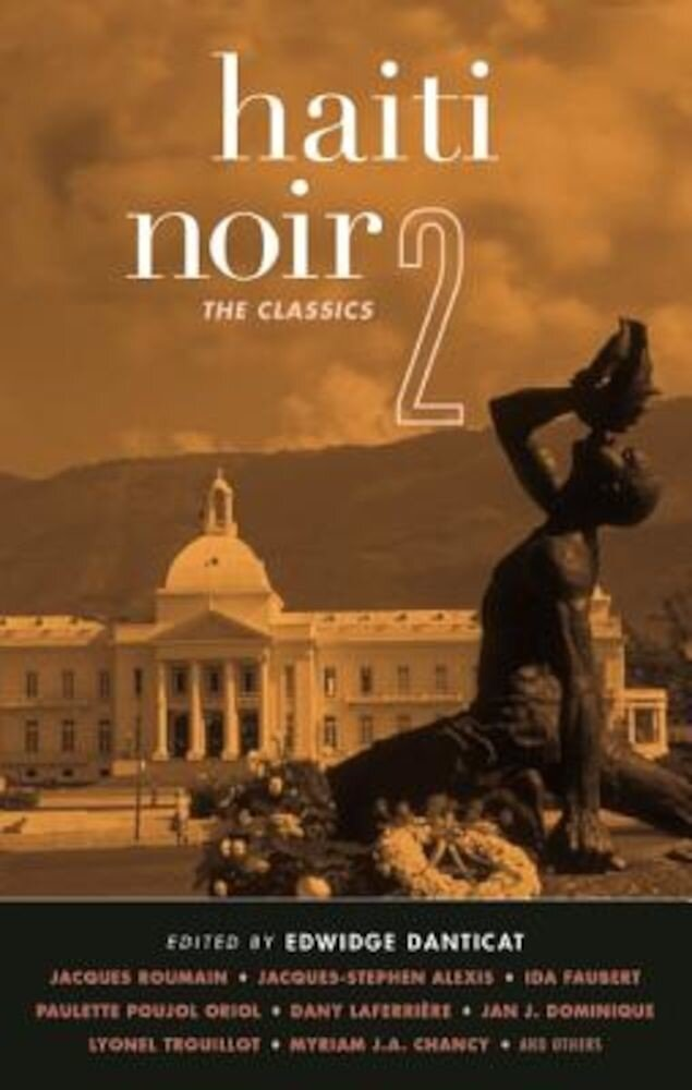 Haiti Noir 2: The Classics, Paperback