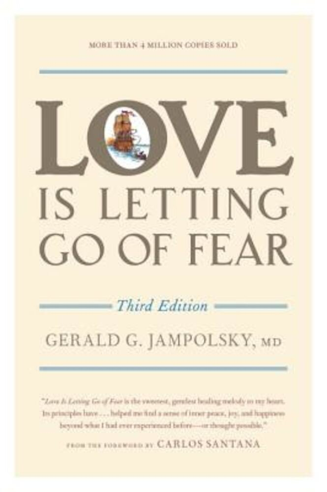 Love Is Letting Go of Fear, Paperback