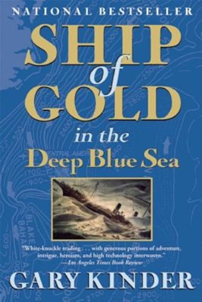 Ship of Gold in the Deep Blue Sea, Paperback